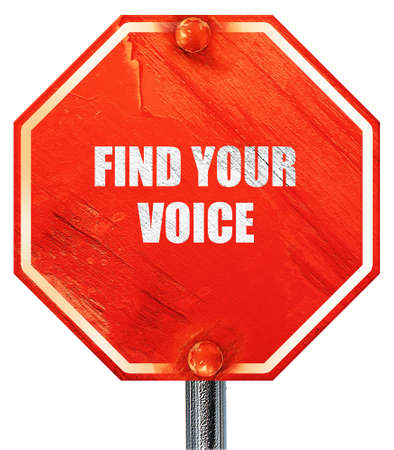 self discovery: find your voice, 3D rendering, a red stop sign