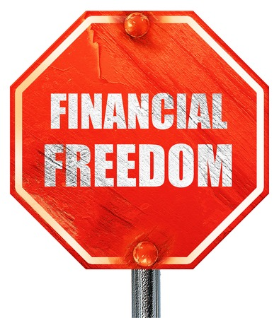 financial freedom: financial freedom, 3D rendering, a red stop sign