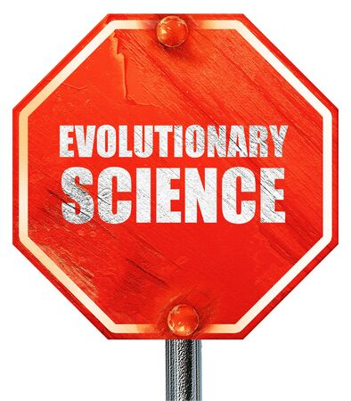 evolutionary: evolutionary science, 3D rendering, a red stop sign