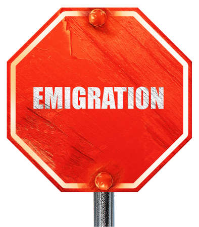 emigration: emigration, 3D rendering, a red stop sign