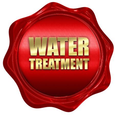 environmental sanitation: water treatment, 3D rendering, a red wax seal