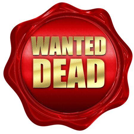 gunshot: wanted dead, 3D rendering, a red wax seal