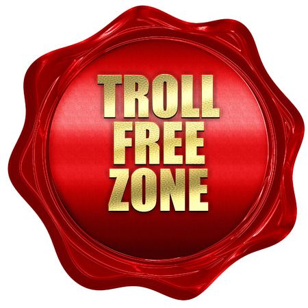 acceptable: troll free zone, 3D rendering, a red wax seal