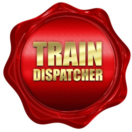 dispatcher: train dispatcher, 3D rendering, a red wax seal