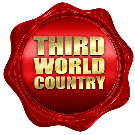 third world: third world country, 3D rendering, a red wax seal Stock Photo