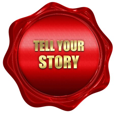 tell: tell your story, 3D rendering, a red wax seal Stock Photo