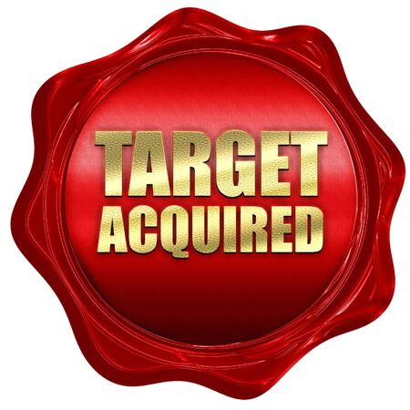 acquired: target acquired, 3D rendering, a red wax seal Stock Photo