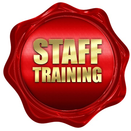 staff training: staff training, 3D rendering, a red wax seal