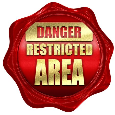 strangers: Restricted area sign with some smooth lines, 3D rendering, a red wax seal