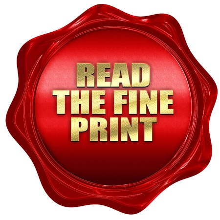 fine print: read the fine print, 3D rendering, a red wax seal Stock Photo