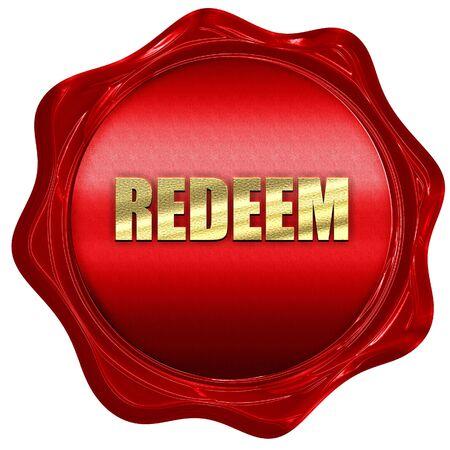 redeeming: redeem, 3D rendering, a red wax seal Stock Photo