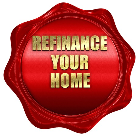 refinance: refinance your home, 3D rendering, a red wax seal