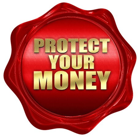 protect: protect your money, 3D rendering, a red wax seal