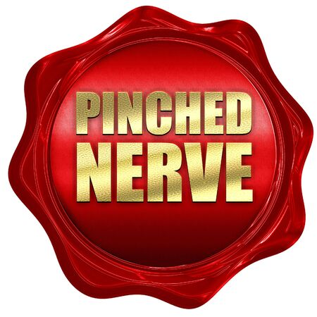 pinched: pinched nerve, 3D rendering, a red wax seal