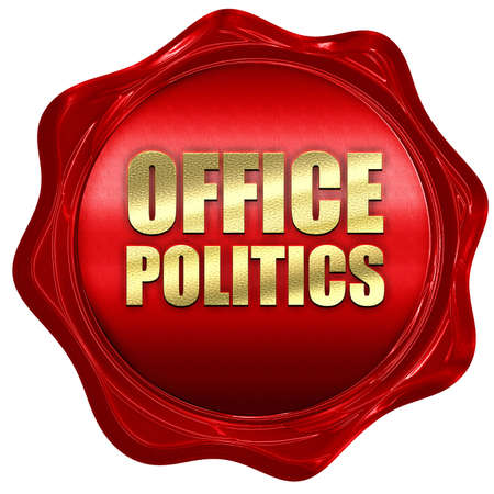 office politics: office politics, 3D rendering, a red wax seal Stock Photo