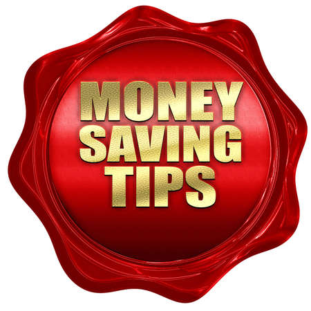saving tips: money saving tips, 3D rendering, a red wax seal