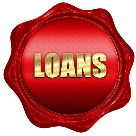 loans: loans, 3D rendering, a red wax seal