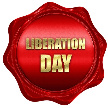 liberation: liberation day, 3D rendering, a red wax seal Stock Photo