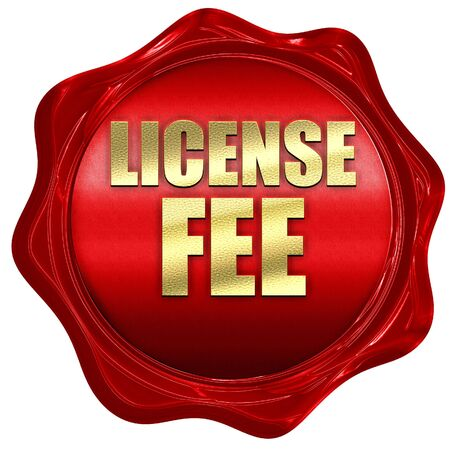 fee: license fee, 3D rendering, a red wax seal