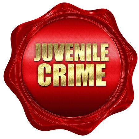 juvenile: juvenile crime, 3D rendering, a red wax seal