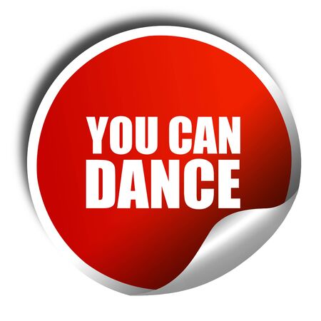 3d dance: you can dance, 3D rendering, a red shiny sticker