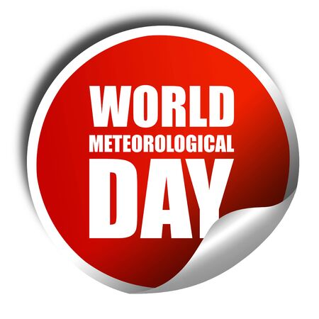 meteorological: world meteorological day, 3D rendering, a red shiny sticker Stock Photo
