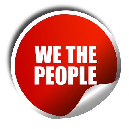 we the people: we the people, 3D rendering, a red shiny sticker Stock Photo