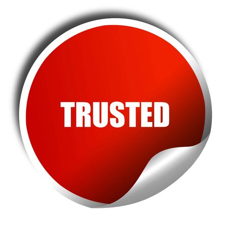 trusted: trusted, 3D rendering, a red shiny sticker