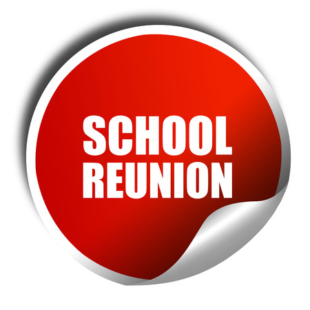 formative: school reunion, 3D rendering, a red shiny sticker