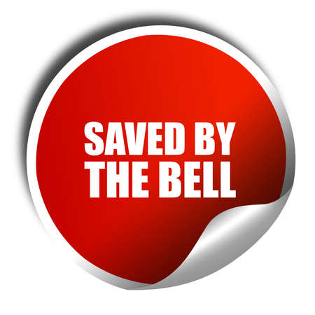 saved: saved by the bell, 3D rendering, a red shiny sticker