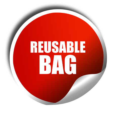 reusable: reusable bag, 3D rendering, a red shiny sticker