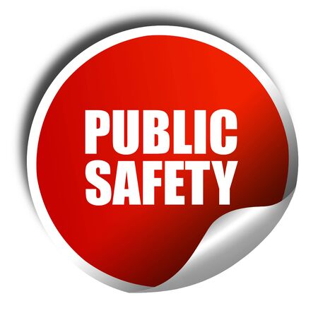 public safety: public safety, 3D rendering, a red shiny sticker Stock Photo