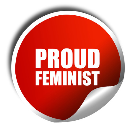 feminist: proud feminist, 3D rendering, a red shiny sticker Stock Photo