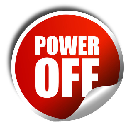 power off: power off, 3D rendering, a red shiny sticker
