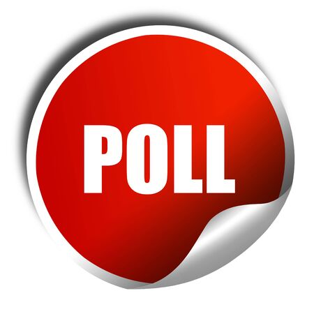 poll: poll, 3D rendering, a red shiny sticker Stock Photo