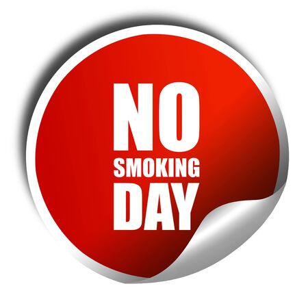 no smoking day, 3D rendering, a red shiny sticker