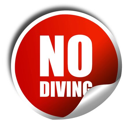 no diving sign: no diving, 3D rendering, a red shiny sticker Stock Photo