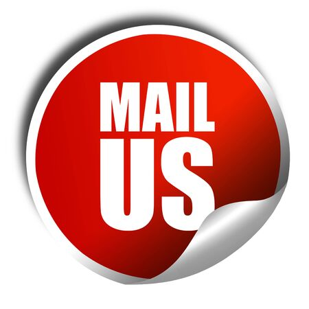 mail us: mail us, 3D rendering, a red shiny sticker
