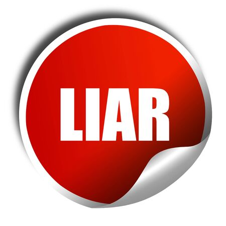 mislead: liar, 3D rendering, a red shiny sticker