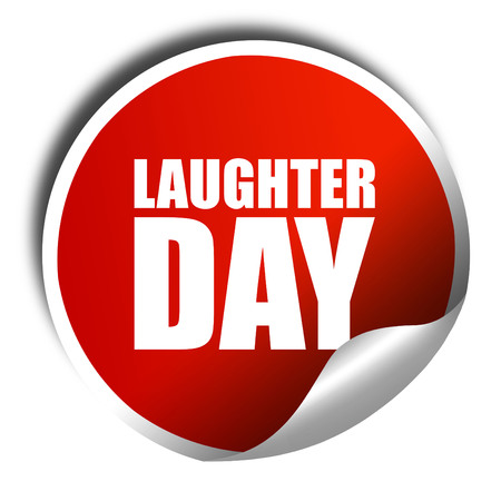laugher: laugher day, 3D rendering, a red shiny sticker