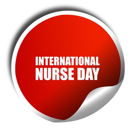 3d nurse: international nurse day, 3D rendering, a red shiny sticker Stock Photo