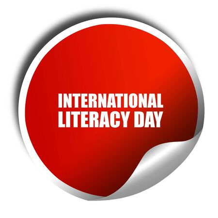 literacy: international literacy day, 3D rendering, a red shiny sticker
