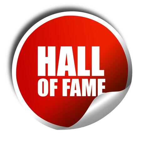 fame: hall of fame, 3D rendering, a red shiny sticker