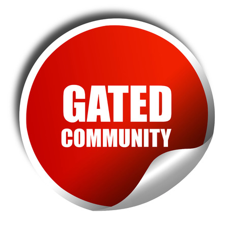 closed society: gated community, 3D rendering, a red shiny sticker