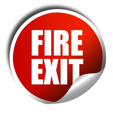 fire exit: fire exit, 3D rendering, a red shiny sticker