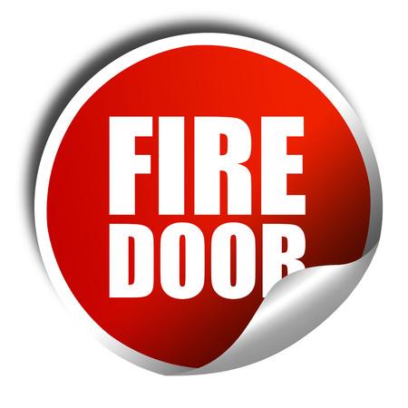 fire door: fire door, 3D rendering, a red shiny sticker
