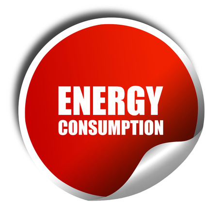 energy consumption: energy consumption, 3D rendering, a red shiny sticker Stock Photo