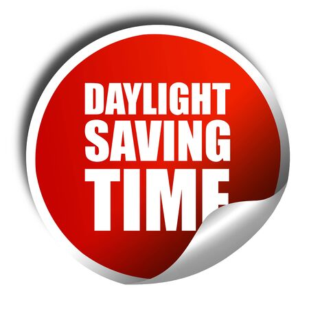 daylight saving time, 3D rendering, a red shiny sticker