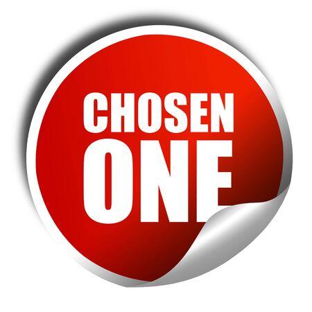 chosen: chosen one, 3D rendering, a red shiny sticker