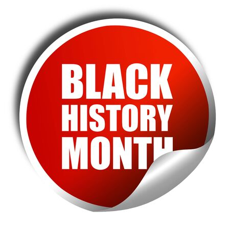 black history: black history month, 3D rendering, a red shiny sticker